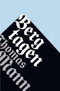 """Romanen """"Bergtagen"""", idag erkänd som Manns kanske främsta verk omfattades alltså inte av priset."""